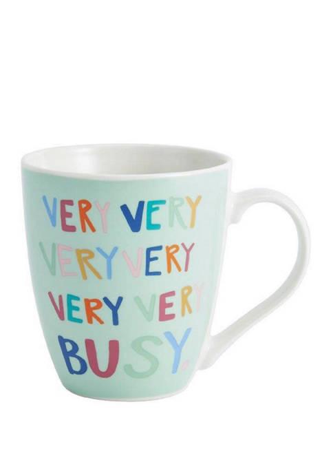 """""""Very Busy"""" 18 Ounce Mug"""