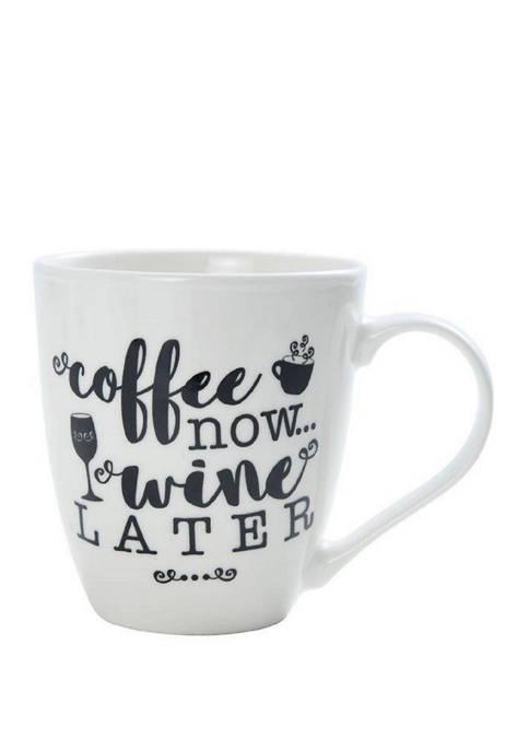 Pfaltzgraff 18 Ounce Coffee Now Wine Later Mug