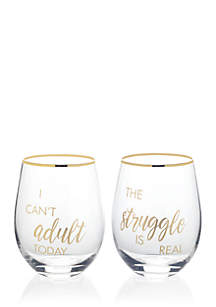 Stemless Gifts I Can't Adult Today Stemless Wine Set of 2