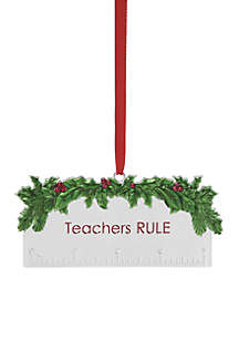 2018 Teachers Rule Ornament