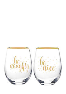 Be Naughty Be Nice Stemless Wine Glasses