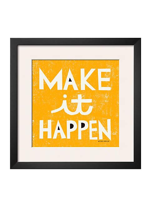 Art.com Make it Happen by Michael Mullan, Framed