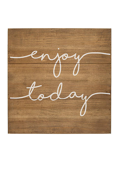 Enjoy Today Wood Sign