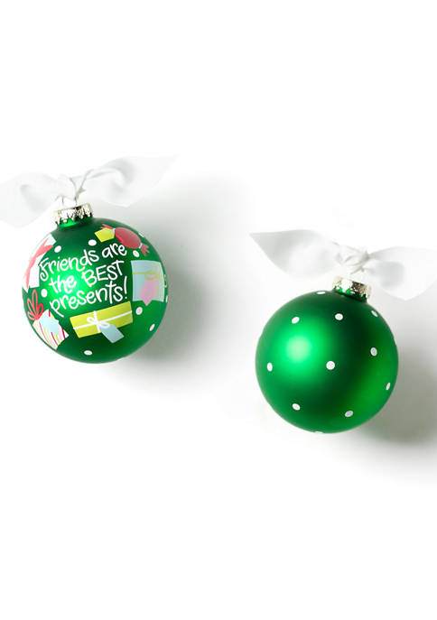 Friends are the Best Presents 100 Millimeter Glass Ornament