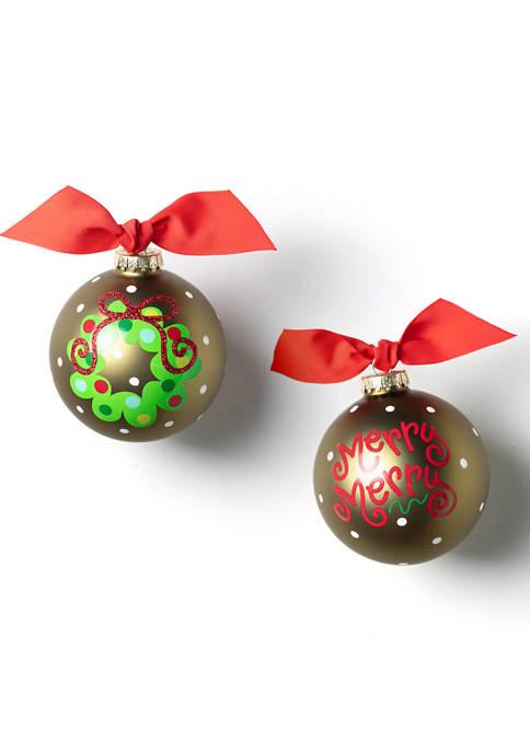 Merry Merry Wreath 100 Millimeter Glass Ornament