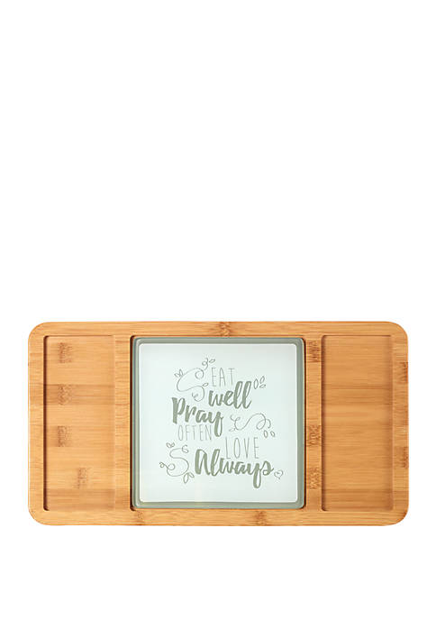 Bountiful Blessings Bamboo Eat Well Pray Often Love Always Cheeseboard/Serving Tray with Glass Insert 182426