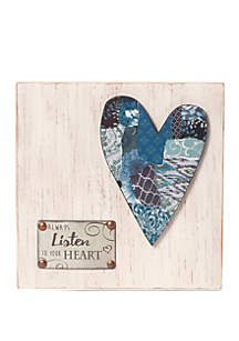 Farmhouse Decor Always Listen To Your Heart Wood/Metal Wall Plaque 189911