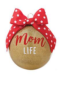 Mom Life Glass Ornament