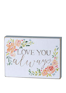 PRIMITIVES by Kathy Block Sign- Love You Always