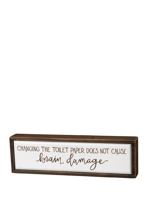 PRIMITIVES by Kathy Brain Damage Box Sign