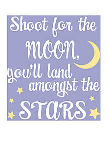 Shoot for the Moon and You'll Land Amongst the Stars Wall Art