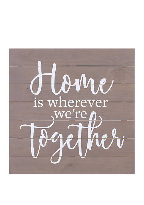 Home Is Wherever Were Together Wood Pallet Wall Art