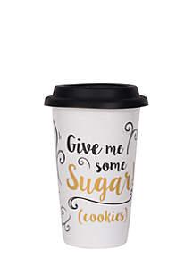 Give Me Some Sugar Travel Mug
