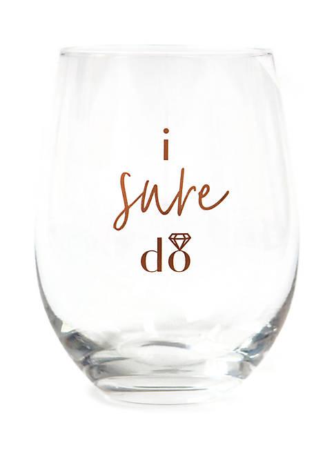 Alliteration I Sure Do Bridal Stemless Wine Glass