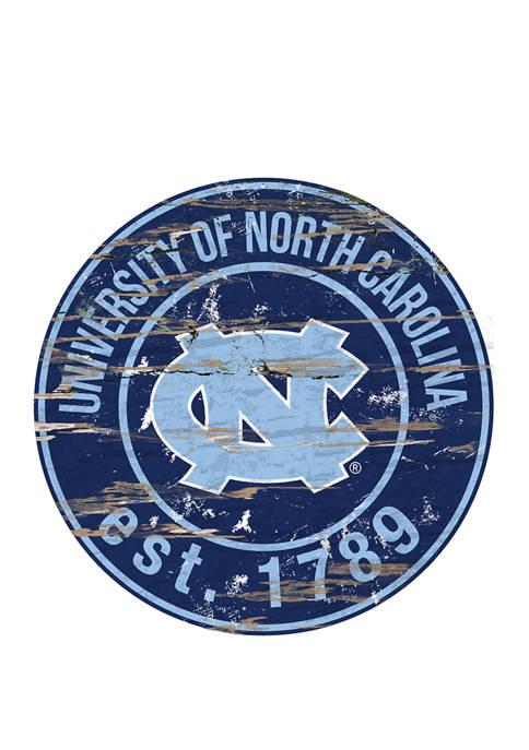NCAA North Carolina Tar Heels Distressed Round Sign