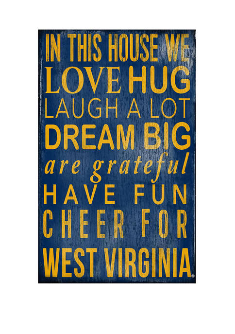 NCAA University of West Virginia In This House Sign