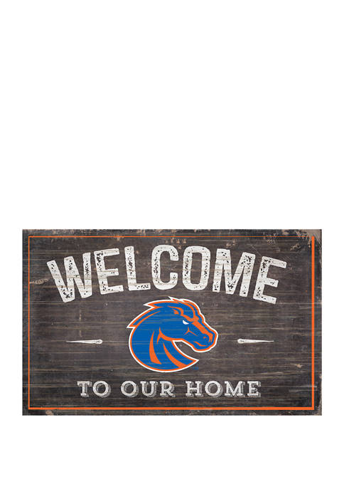 NCAA Boise State Broncos 11 in x 19 in Welcome to Our Home Sign