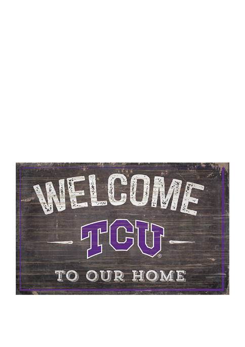 NCAA Texas Christian University Horned Frogs 11 in x 19 in Welcome to Our Home Sign