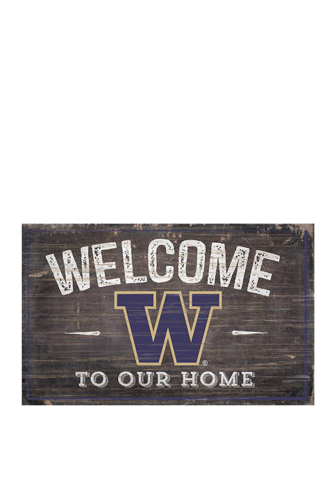 NCAA University of Washington Huskies 11 in x 19 in Welcome to Our Home Sign
