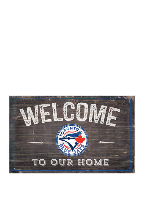 MLB Toronto Blue Jays 11 in x 19 in Welcome to our Home Sign