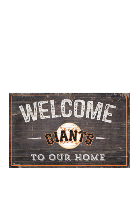 MLB San Francisco Giants 11 in x 19 in Welcome to our Home Sign
