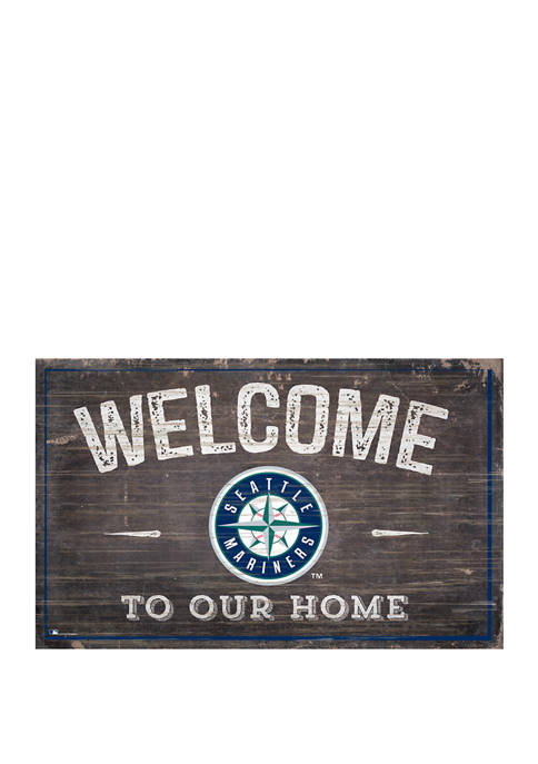 MLB Seattle Mariners 11 in x 19 in Welcome to our Home Sign