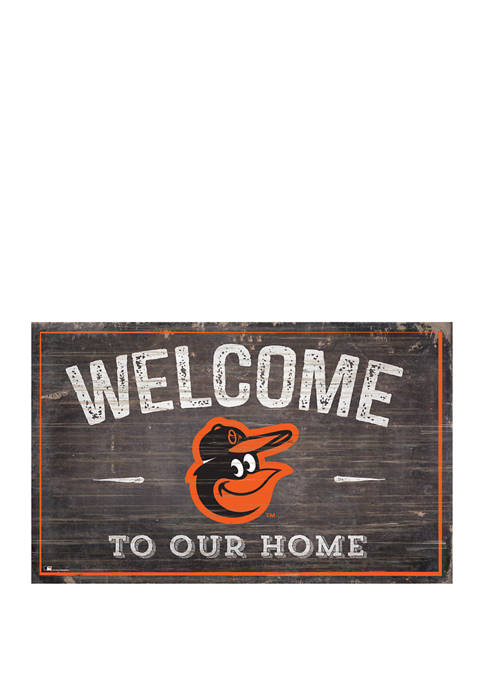 MLB Baltimore Orioles 11 in x 19 in Welcome to our Home Sign