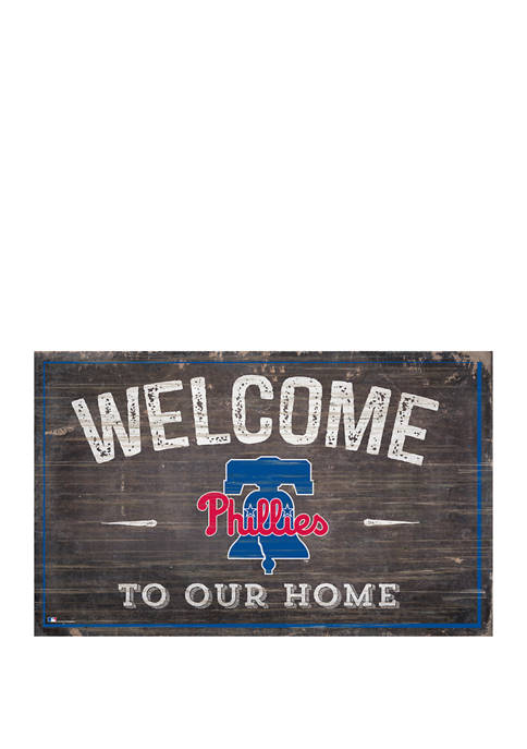 MLB Philadelphia Phillies 11 in x 19 in Welcome to our Home Sign