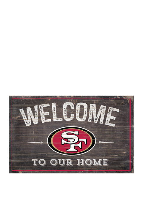 NFL San Francisco 49ers 11 in x 19 in Welcome to Our Home Sign
