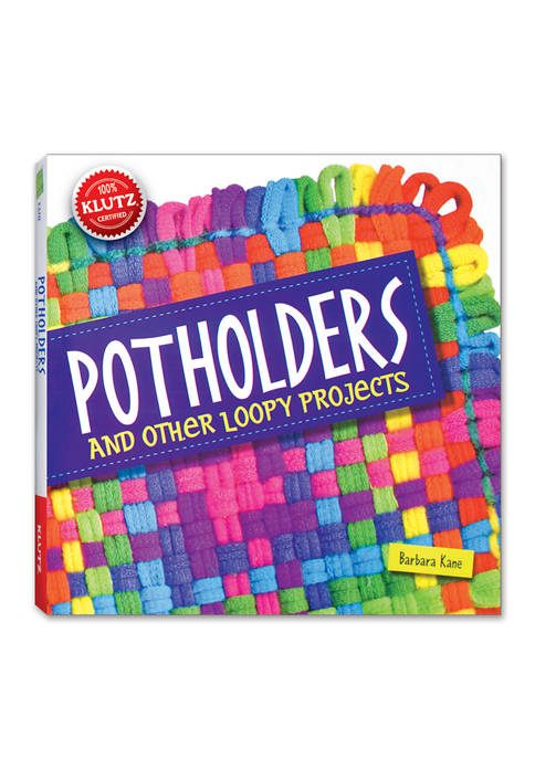 Klutz Potholders and Other Loopy Projects Activity Book