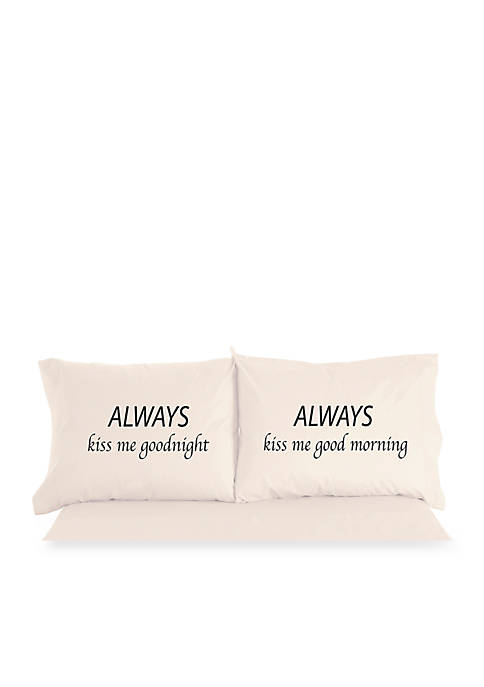 Micro Flannel Always Kiss Me Goodnight Inspirational Novelty Print Pillowcase Pair