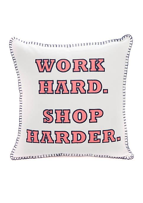 Crown & Ivy™ Work Hard Shop Harder Throw