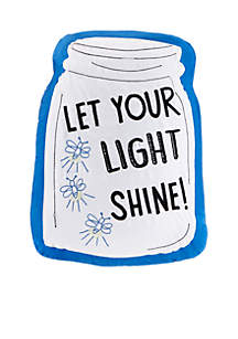 Let Your Light Shine Decorative Pillow