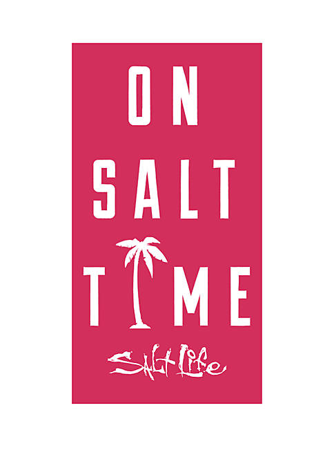 Salt Life On Salt Time Beach Towel